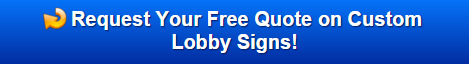 Free quote on lobby signs West Hartford CT