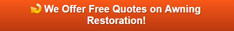 Free quotes on awning restoration in Danbury CT