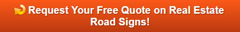 Free quotes on real estate road signs in Ridgefield CT